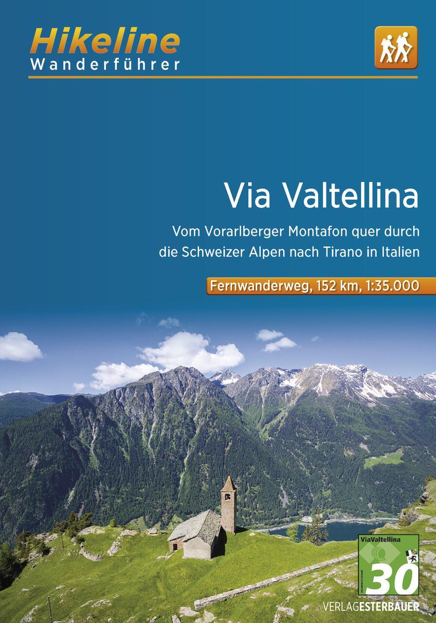 Foto vom Fernwanderweg Via Valtellina